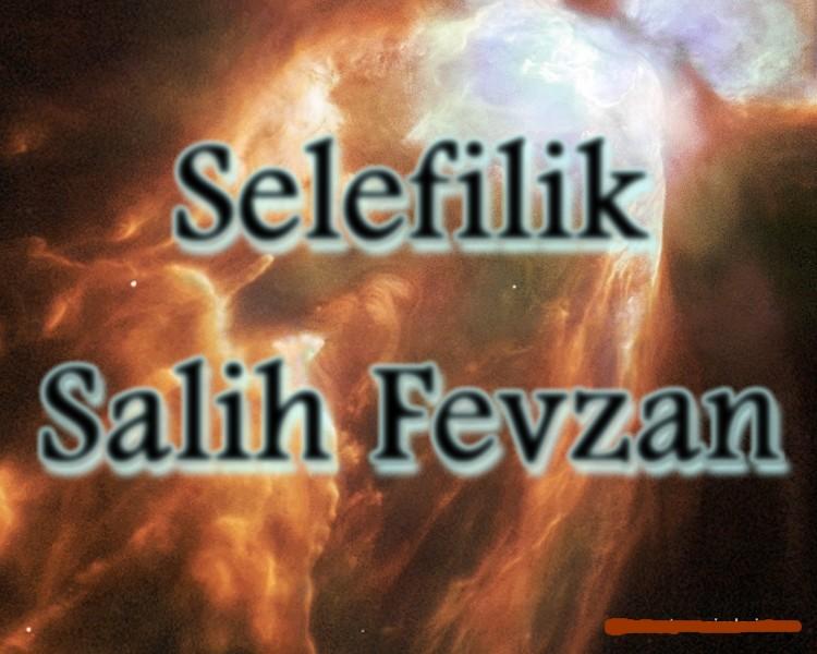 Selefilik Salih Fevzan