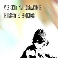 Agent 'n orange - First 5 songs (1992)