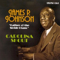 James P. Johnson - Liza