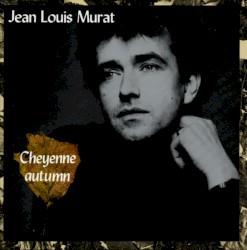 Jean-Louis Murat - Te garder près de moi