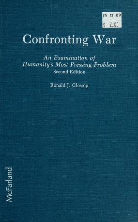 Cover of: Confronting war | Ronald J. Glossop