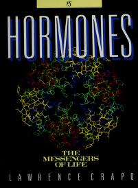 Cover of: Hormones, the messengers of life | Lawrence M. Crapo
