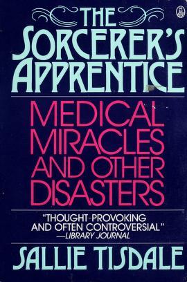 Cover of: The sorcerer's apprentice | Sallie Tisdale