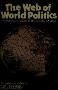 Cover of: The web of world politics | Richard W. Mansbach