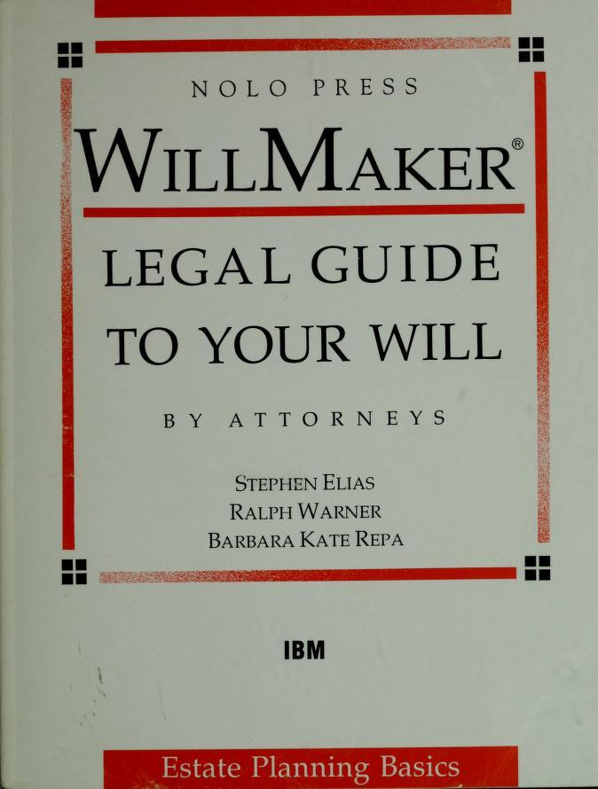 WillMaker by Robert W. Bergstrom, Stephen Elias, Ralph Warner, Barbara Kate Repa